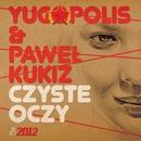 Czyste Oczy (feat. Pawel Kukiz)/Yugopolis