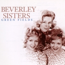 Green Fields/The Beverley Sisters