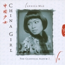 China Girl - The Classical Album 2/Vanessa-Mae