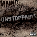 Unstoppable - The EP/Maino