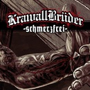Schmerzfrei/KrawallBrüder