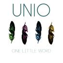 One Little Word/UNIO