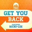 Get you back feat. Ricki-Lee (Radio Mix)/Wally Lopez