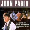 A la Buena de Dios/Juan Pablo