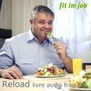 Reload livre audio français/Fit im Job AG