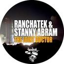 The Joint Doctor/RanchaTek, Stanny Abram