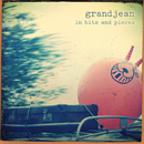 In Bits and Pieces EP/grandjean