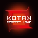 Perfect Love/Kotak