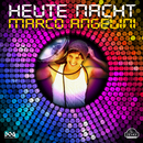 Heute Nacht/Marco Angelini