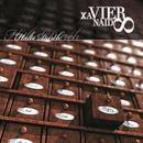 Halte durch/Xavier Naidoo