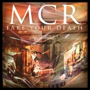 Fake Your Death/My Chemical Romance