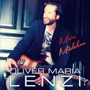Mein Mädchen/Oliver Maria Lenzi