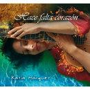 Hace Falta Corazón/Katia Márquez