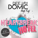 Heartbreak Hotel (feat. Kaj)/DJ Domic