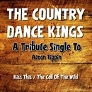 A Tribute Single to Aaron Tippin/The Country Dance Kings