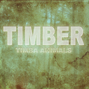 Timber (Remixes)/Timba Animals
