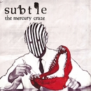 Mercury Craze/Subtle