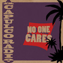 No One Cares/Acapulco Radio