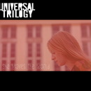 She Moves the World/Universal Trilogy