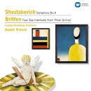Shostakovich: Symphony No.4, Britten: Four Sea Interludes/Andre Previn