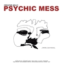 Psychic Mess/Creative Adult