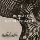 The Heart/NEEDTOBREATHE