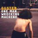 One Man Wrecking Machine EP/Guster