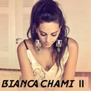 Bianca Chami II/Bianca Chami