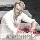 Die zärtlichste Versuchung/Alexander Ferro