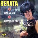 Pero Ya Ves/Renata
