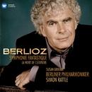 Berlioz: Symphonie fantastique & La mort de Cléopâtre/Sir Simon Rattle