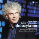 Debussy: La mer & Orchestral Works/Sir Simon Rattle