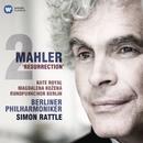 Mahler: Symphony No. 2, 'Resurrection'/Sir Simon Rattle