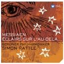 Messiaen: Éclairs sur l'au-delà.../Sir Simon Rattle