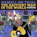 The Happiest Man In The World/Hamell On Trial