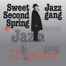 25 Jahre Sweet 2nd Spring Jazz Gang/Sweet 2nd Spring Jazz Gang