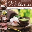 Wellness - Abschalten und Genießen/Korte