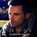 Que No Pare/Alberto Aduer