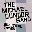 Beautiful Things - Single/The Michael Gungor Band