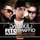 De Lao a Lao (feat. Fito Blanko & Maffio) (Remix No Pierdes El Break)/Dasoul