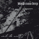 Into the Void/Blood Runs Deep