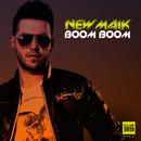 Boom Boom/New Maik