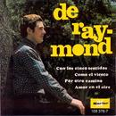 Con los Cinco Sentidos/De Raymond