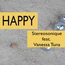 Happy (feat. Vanessa Tuna) (Mixes)/Stereosonique