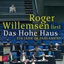 Das Hohe Haus/Roger Willemsen