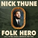 Folk Hero/Nick Thune