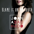 Blame it on my youth/Joana Machado