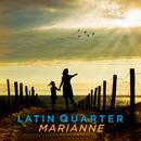 Marianne/Latin Quarter