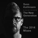 The New Generation (The 2014 Remixes)/Sven Kuhlmann