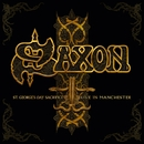 St. Georges Day - Live in Manchester/Saxon